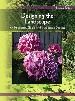 Designing the Landscape By Bertauski, Tony